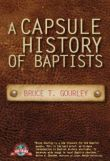 A Capsule History of Baptists